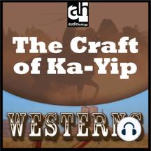 The Craft of Ka-Yip