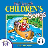 Full-Length Children's Songs, Vol. 2