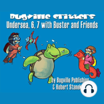 Undersea, 6, 7 with Buster and Friends