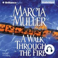 A Walk Through the Fire