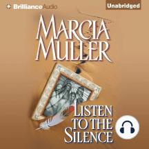 Listen to the Silence: A Mystery
