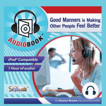 Good Manners: Making People Feel Better