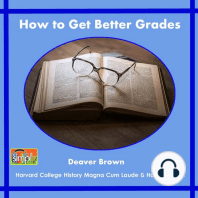 How to Get Better Grades: Working Towards the Best College & Professional Life