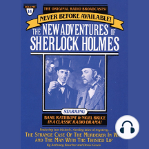 The Strange Case of the Murderer in Wax and Man with the Twisted Lip: The New Adventures of Sherlock Holmes, Episode #14