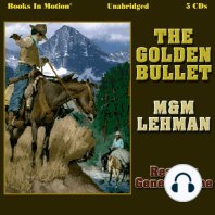 The Golden Bullet
