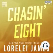 Chasin' Eight