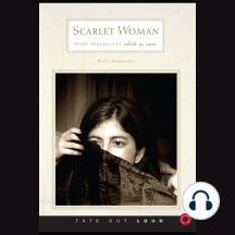 Scarlet Woman White as Snow: Mary Magdelene