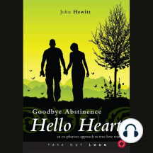 Goodbye Abstinence- Hello Heart: An Ex-pharisee Approach to True Love Waits