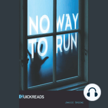 No Way to Run: Quickreads