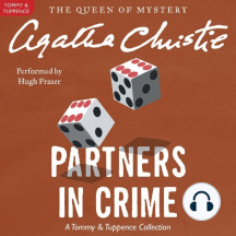 Partners in Crime: A Tommy and Tuppence Mystery