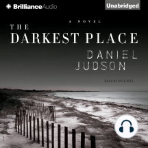 The Darkest Place: A Novel