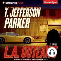 L.A. Outlaws: A Novel