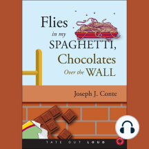 Flies In My Spaghetti Chocolates Over the Wall