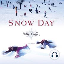 Snow Day: A Novel