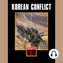 Korean Conflict: America at War