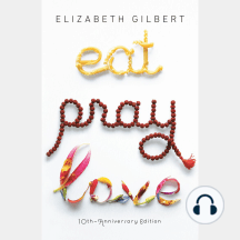 Eat Pray Love De Elizabeth Gilbert Livre Audio Ecouter En Ligne