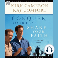 Conquer Your Fear, Share Your Faith