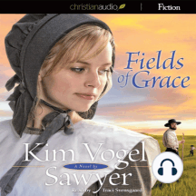 Fields of Grace: A Novel