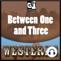 Between One and Three
