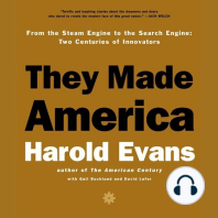 They Made America: From the Steam Engine to the Search Engine - Two Centuries of Innovators