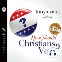 How Should Christians Vote?