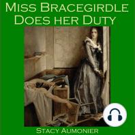 Miss Bracegirdle Does Her Duty