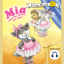 Mia and the Dance for Two: My First I Can Read!