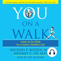 YOU: On a Walk: Listen as You Walk for a Leaner, Healthier Life