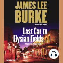 Last Car to Elysian Fields: A Novel