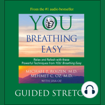 You: Breathing Easy, Guided Stretch