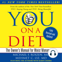 YOU: On a Diet, Revised Edition: The Owner's Manual for Waist Management