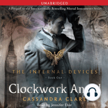 Clockwork Angel: The Infernal Devices, Book One