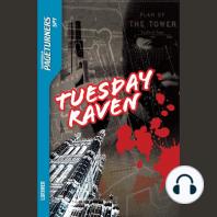 Tuesday Raven