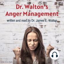 Dr. Walton's Anger Management