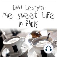 The Sweet Life in Paris