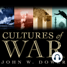 Cultures of War: Pearl Harbor / Hiroshima / 9-11 / Iraq