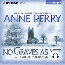 No Graves As Yet: A Novel of World War One