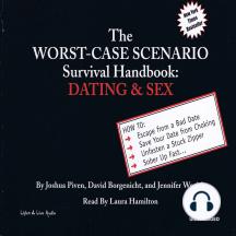 Dating & Sex: The Worst-Case Scenario Survival Handbook