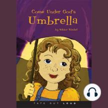 Come under God's Umbrella