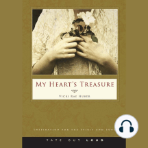 My Heart's Treasure: Inspiration for the Spirit and Soul