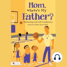 Mom, Where's My Father?: Substituting Lack With Completeness
