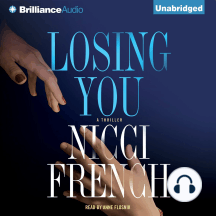 Losing You: A Thriller