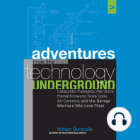 Adventures from the Technology Underground