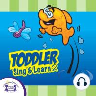 Toddler Sing & Learn 2
