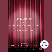 Speaking at a Moment's Notice