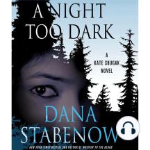 A Night Too Dark: A Kate Shugak Novel