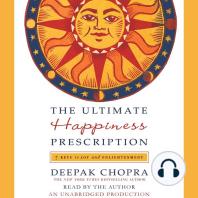 The Ultimate Happiness Prescription