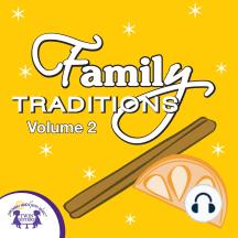 Family Tradidions Vol. 2