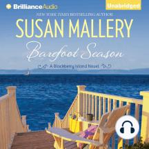 Barefoot Season: A Blackberry Island Novel