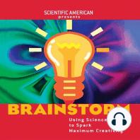 Brainstorm: Using Science to Spark Maximum Creativity